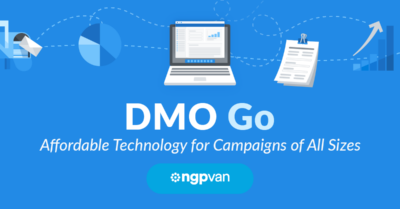 NGP VAN Partners with DMO to Bring Affordable Campaign Technology to Local Races