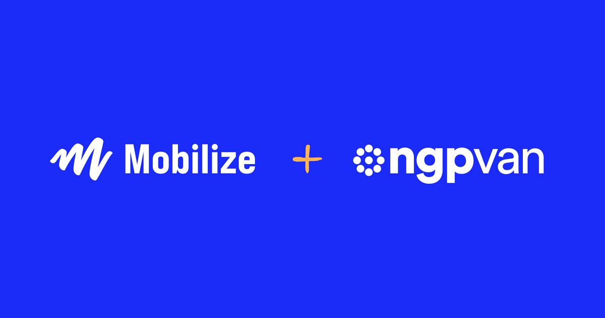 Mobilize and NGP VAN